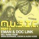 EMan, Doc Link - M.U.S.I.C. (Joeski, Audio Kode Mix)