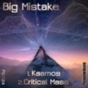 Big Mistake - Kaamos (Original Mix)