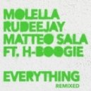 Molella & Rudeejay, Matteo Sala feat. H Boogie - Everything (Club Mix 2.0)