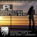 JPL - Forgetting What You Were (Carl B Remix)