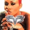 Eve - Let Me Blow Your Mind (DJ GoldScream Mash Up)