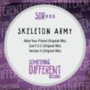 Skeleton Army - Albie Your Friend (Original Mix)