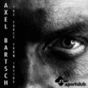 Axel Bartsch - The Force From Inside (Original Mix)