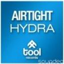 Airtight, Dan Stone - Hydra (Dan Stone Mix)