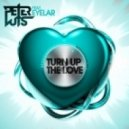 Peter Luts feat. Eyelar - Turn Up the Love (Extended Mix)