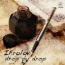 iFrolov, Vitalik Tunerman - Drop By Drop (Vitalik Tunerman Remix)