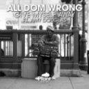 Amy Douglas, All Dom Wrong, Kasper Bjorke - Give Myself Away (feat. Amy Douglas) (Kasper Bjorke Dub)