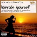 Luca De Maas, New Generation Of T.A. - Liberate Yourself (Luca de Maas Mix)