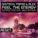 Alex & Skytech,Fafaq - Feel The Energy (Sunrise Festival 2013 Anthem) (Instrumental Mix)