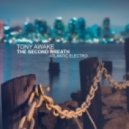 Tony Awake - The Second Breath (Original Mix)