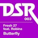 Fresh 27, Richard Earnshaw - Butterfly feat. Robina (Richard Earnshaw's Re-Touch Of Elektro Organik)