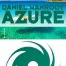 Daniel Wanrooy - Azure (Binary Finary Remix)