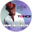 Ne-Yo - Let Me Love You (DJ Yonce Remix)