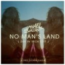 Michael Calfan - No Man's Land (Original Mix)