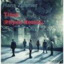 Hans Zimmer - Time (Phynn Remix)