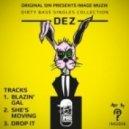 Dez - Drop it