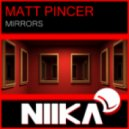 Matt Pincer - Mirrors (I5land Remix)