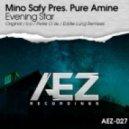 Mino Safy pres. Pure Amine - Evening Star (Ico Remix)