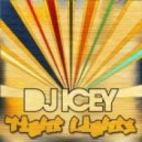 DJ Icey - Tight Lights (Original Mix)