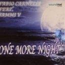 Fabio Carnelli, Sammi V -  One More Night (Club Edit)