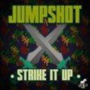 Jumpshot - Strike It Up