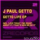 J Paul Getto - No Doubt About It (J Paul Getto Original Club Mix)