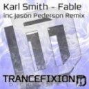 Karl Smith - Fable (Jason Pederson Remix)