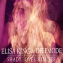 Elisa King & Deepmode - Shady Lover (House Mix)