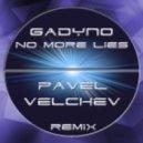 Gadyno - No More Lies (Pavel Velchev Remix)