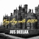 Jus Deelax - King Of My Castle 2013 (Private Remix)