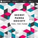 Secret Panda Society - Feel The Funk (Original Mix)