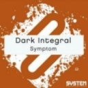 Dark Integral - Symptom (Original Mix)