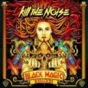 Kill The Noise - Rockers (Bro Safari & UFO! Remix)