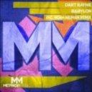 Dart Rayne - Babylon (Noah Neiman Remix)