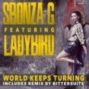 Sbonza G & Ladybird - World Keeps Turning (Original Mix)