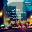 Addex - Public Progress (Evans T & Argy Rous Remix)