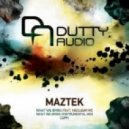 Maztek - What We Bring (Instrumental)