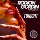 Rodion Gordin feat. Julia K - Tonight  (Original Mix)