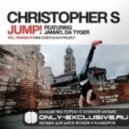 Christopher S feat. Jamayl Da Tyger - Jump (Mike Candys Remix)