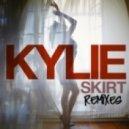 Kylie Minogue - Skirt (Hot Mouth Remix)