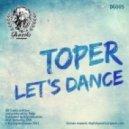Toper - Let's Dance (Original Mix)