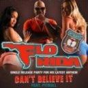 Flo Rida feat. Pitbull - Can't Believe It (ReepR Club Remix)