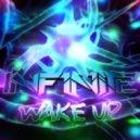 INF1N1TE - Wake Up
