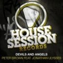 Peter Brown - Devils And Angels Feat. Jonathan Ulysses (Futuristic Polar Bears Remix)