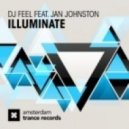 DJ Feel feat. Jan Johnston - Illuminate (Original Mix)