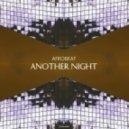 Afrobeat - Another Night (Animal Picnic Remix)