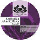 Kaiserdis - Before