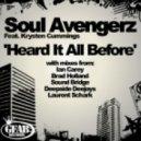 Soul Avengerz, Laurent Schark - Heard It All Before feat. Krysten Cummings (Laurent Schark Mix)