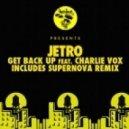 Jetro - Get Back Up Feat. Charlie Vox (Supernova Remix)