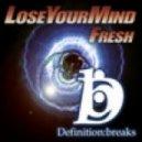 Loseyourmind - Fresh (Original Mix)